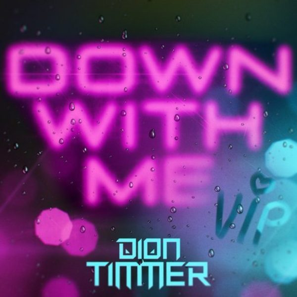Down With Me VIP